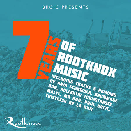 featuring tracks and remixes by ANJA SCHNEIDER, KOLLEKTIV TURMSTRASSE, PAUL BRCIC, BROMMAGE DUB, MR ROD